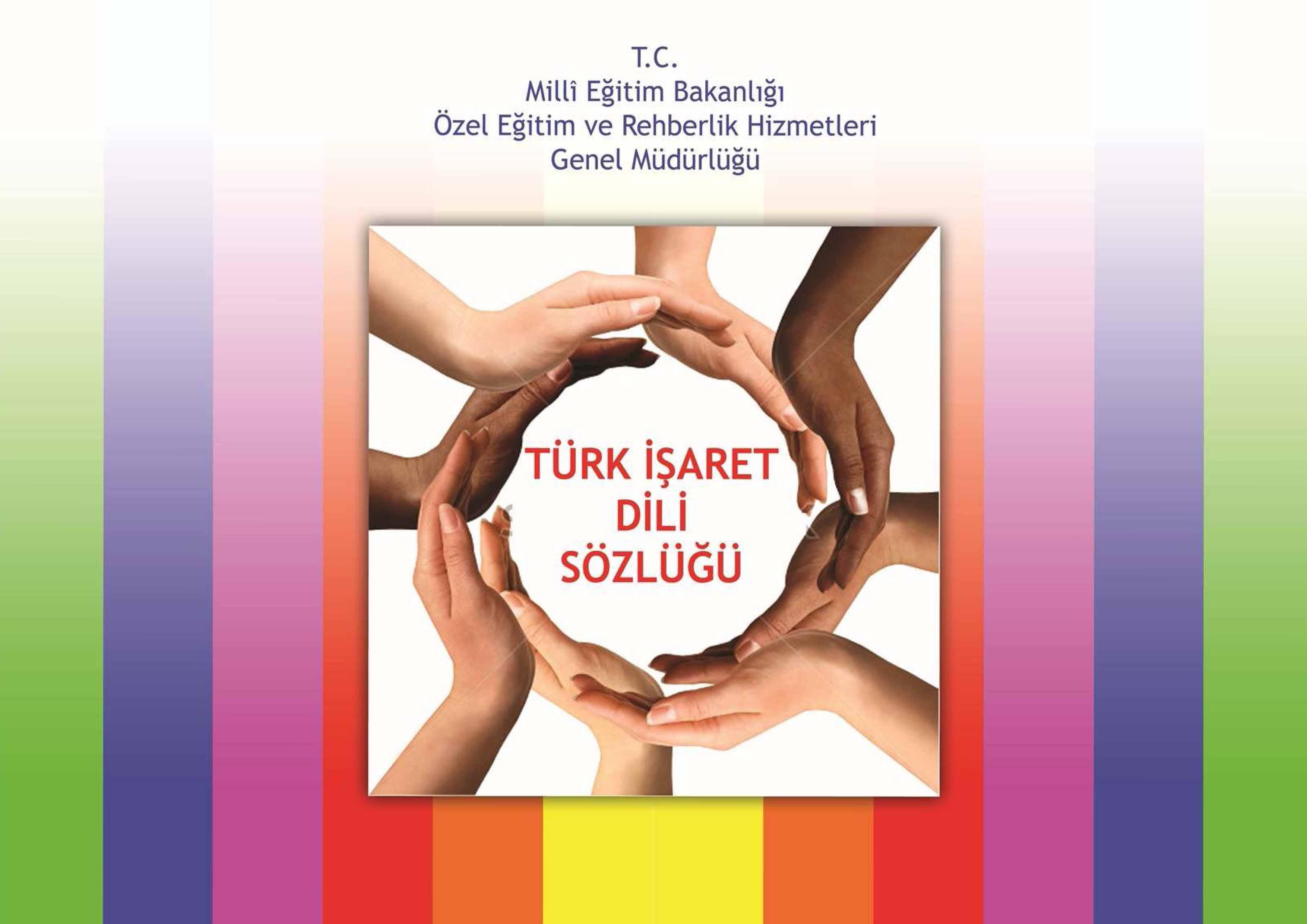 TÜRK İŞARET DİLİ SÖZLÜĞÜ 2012